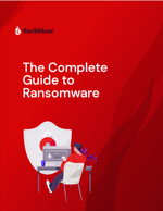 The Complete Guide to Ransomware - thumbnail